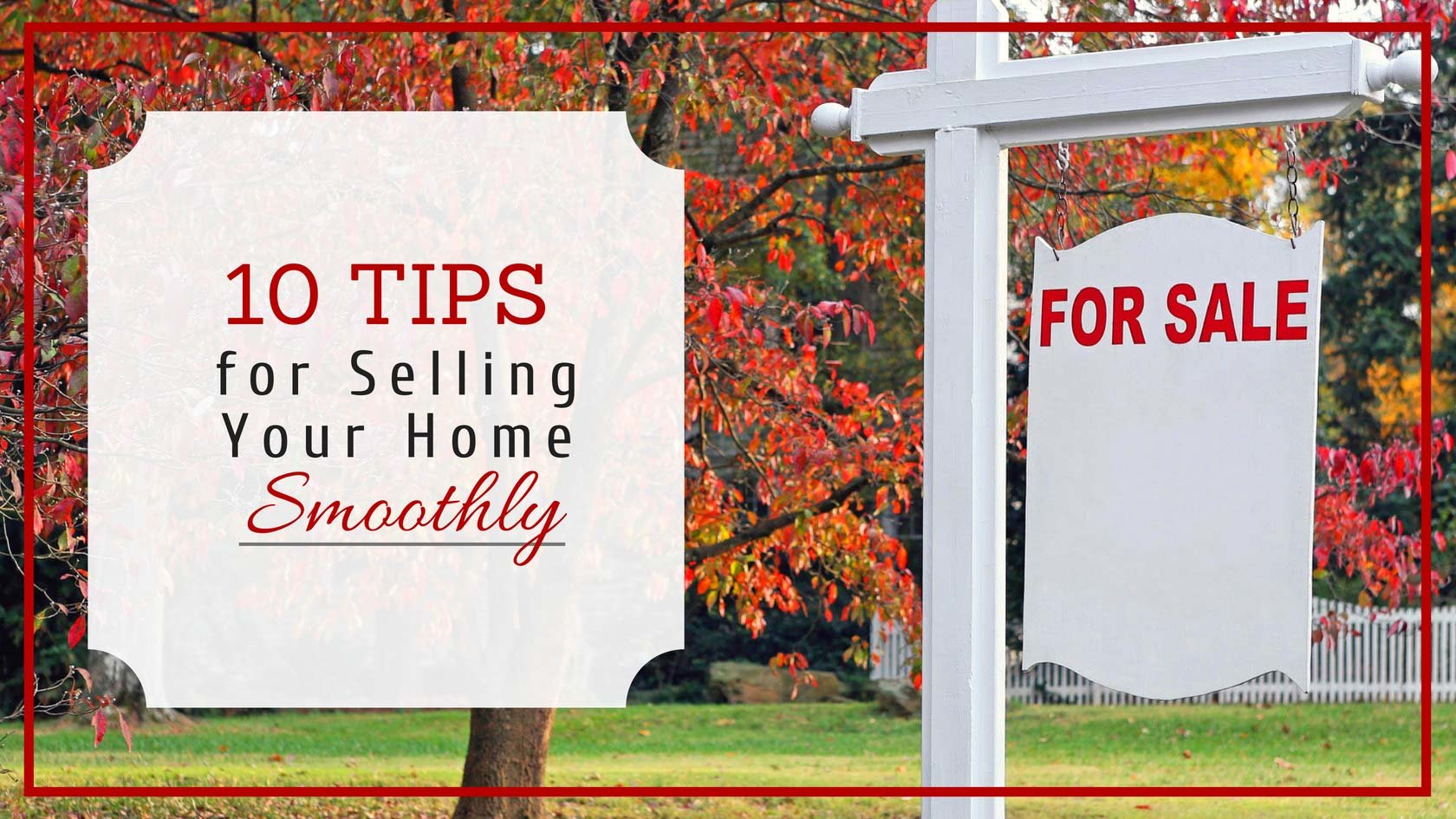 How to Sell Your Home Smoothly