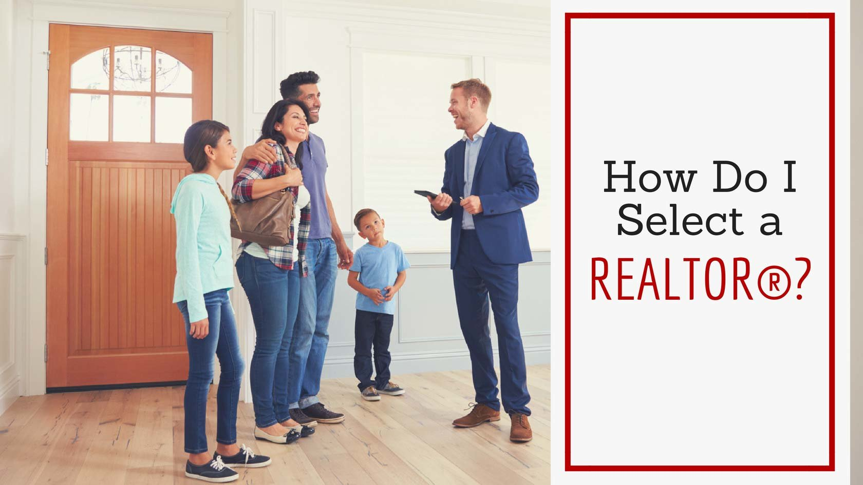 How to Select a Realtor®