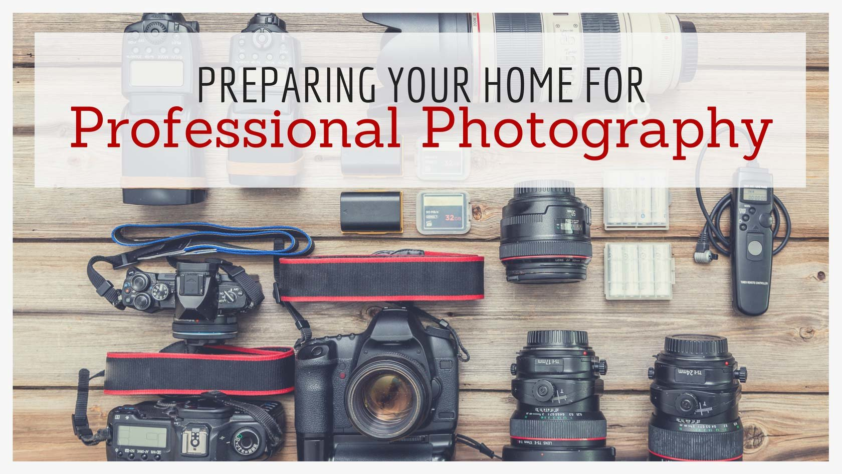 Preparing Your Home for Professional Photography