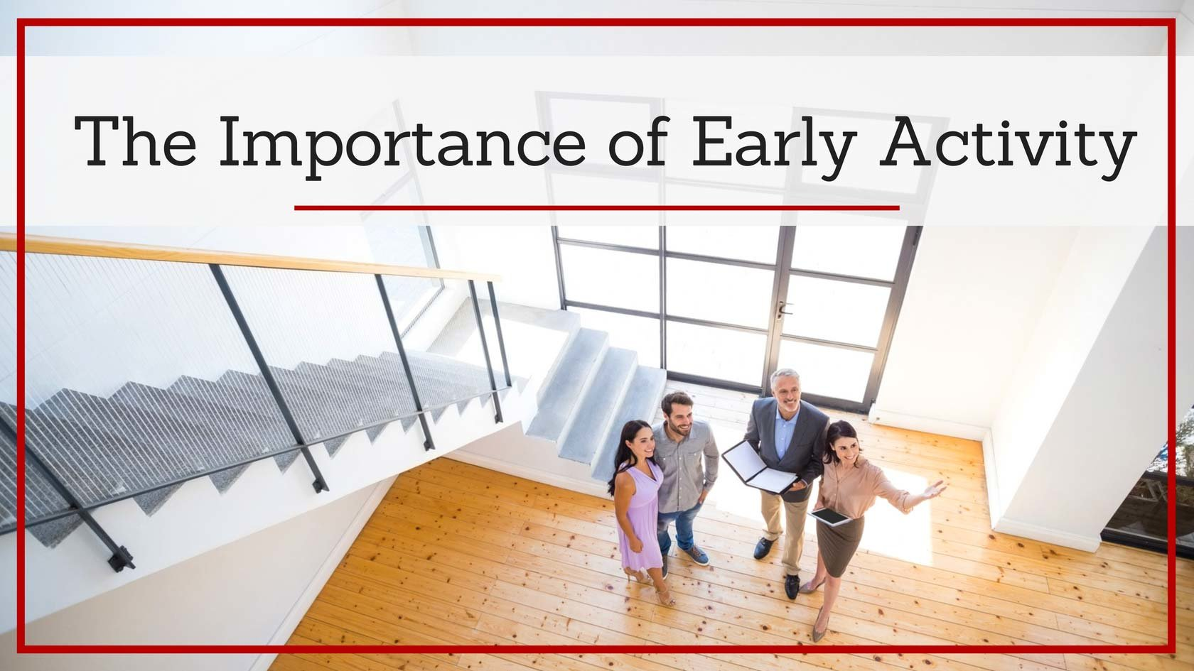 The Importance of Early Buyer Activity